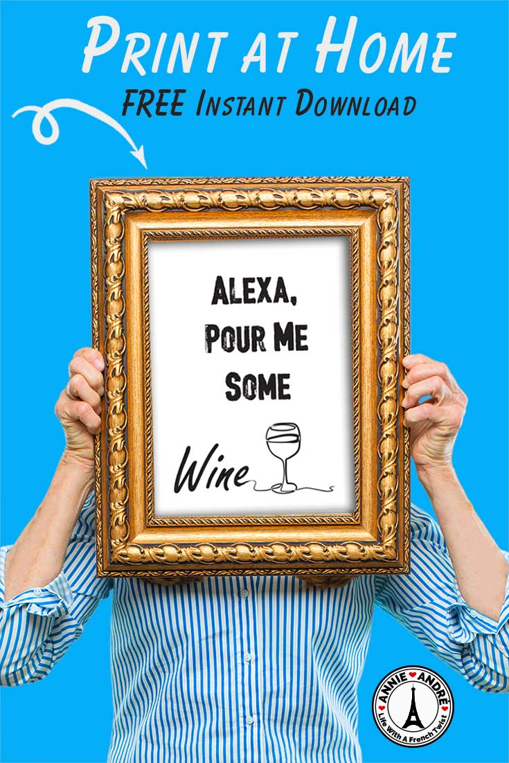 Pin Alexa bring me some wine poster: free instant download to print at home