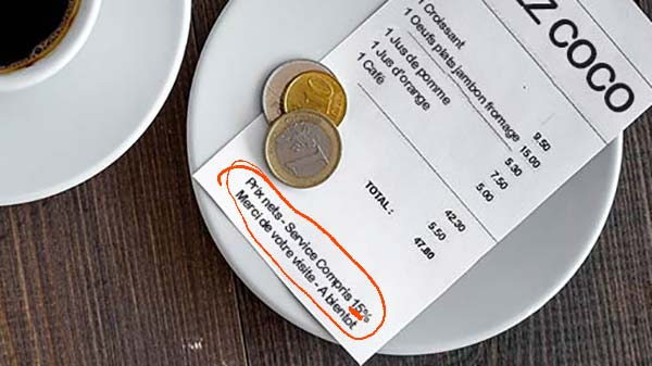 Tipping in France: Service compris amount should be printed on bill in France
